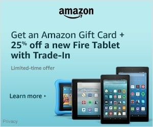 Fire Tablets: 25% off Trade-in + Amazon Gift Card  | Christmas Gifts Idea