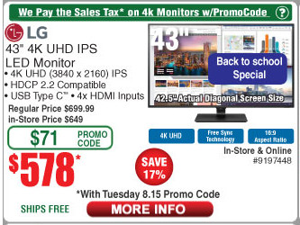 "Fry's Email Exclusive: LG 43"" 4K UHD IPS LED Monitor, 3840x2160, $578 (no tax)"