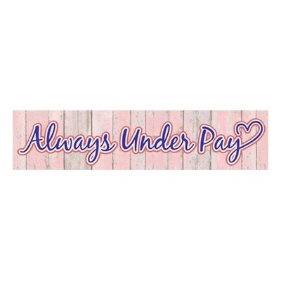 Always Under Pay