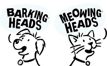Barkings Heads & Meowing Heads