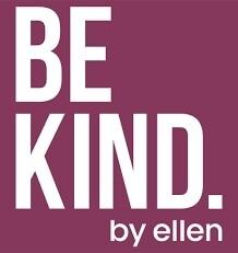 BE KIND. By Ellen
