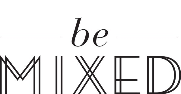 Be Mixed