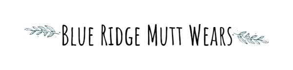 Blue Ridge Mutt Wears