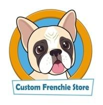 Custom Frenchie Store