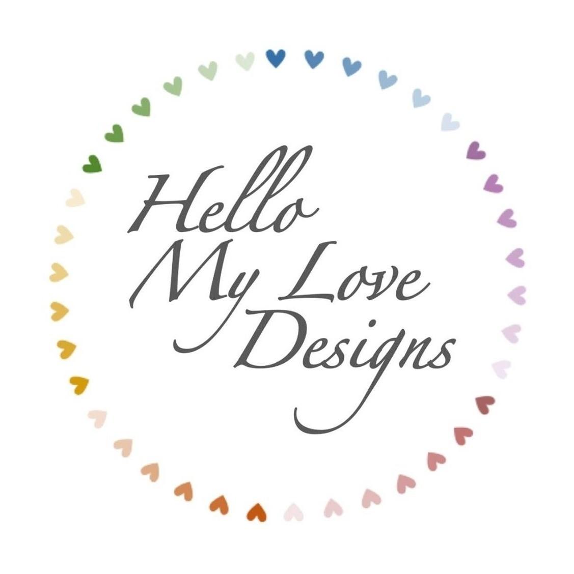 Hello My Love Designs