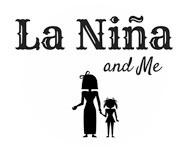 La Niña And Me