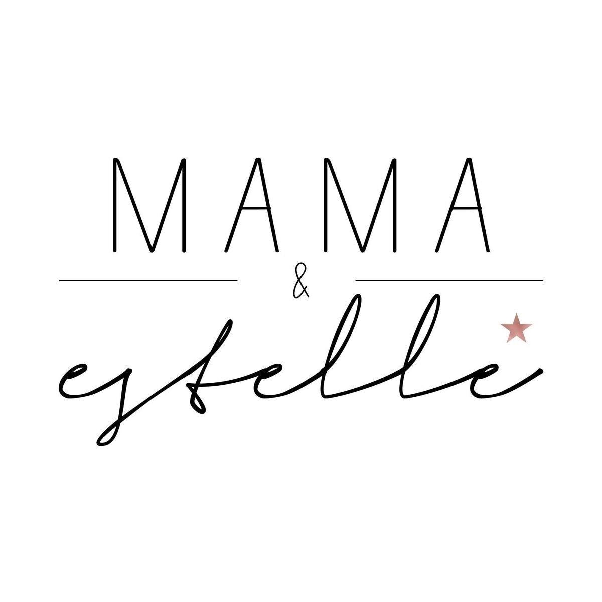 Mama & Estelle