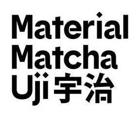 Material Matcha Uji
