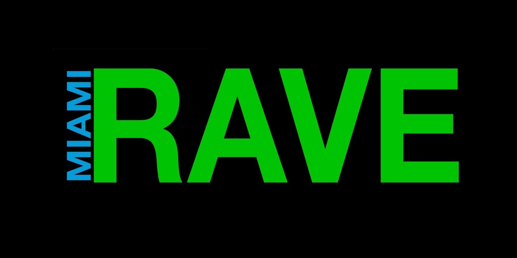 Miami Rave