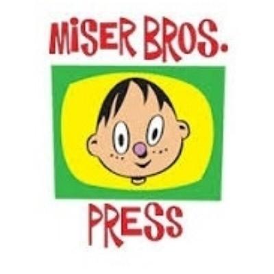 Miser Bros Press