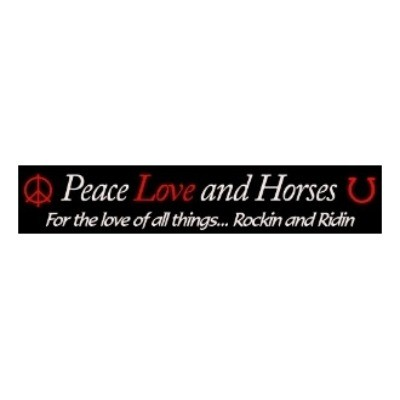 Peace Love And Horses