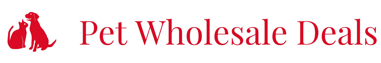 Pet Wholesale Deals