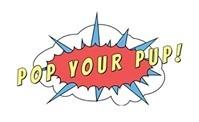Pop Your Pup!
