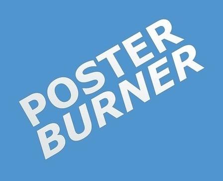 PosterBurner