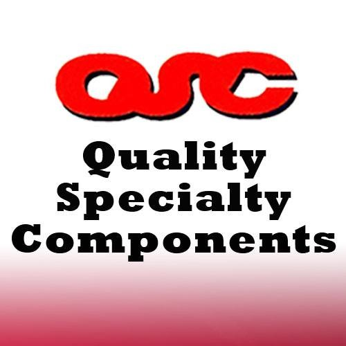 Quality Specialty Component
