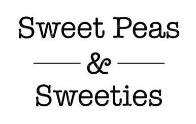 Sweet Peas & Sweeties