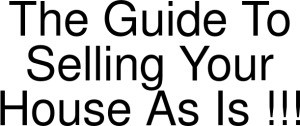 Exclusive Coupon Codes at Official Website of The Guide To Selling Your House As Is !!!