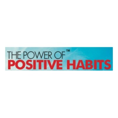 The Power Of Positive Habits