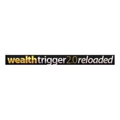 Wealth Trigger 2.0 Reloaded