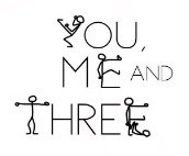 You, Me And Three